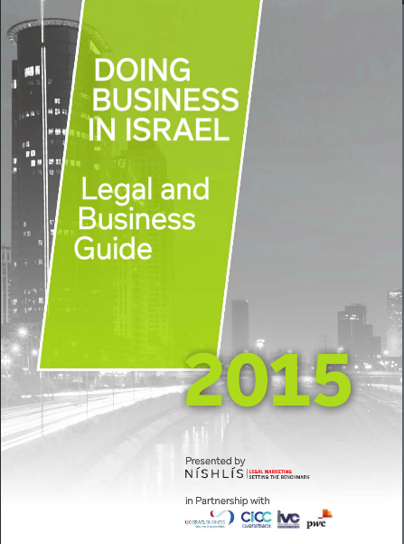 Doing Business in Israel 2015 – Legal and Business Guide