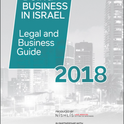 Doing Business in Israel 2018 – Legal and Business Guide