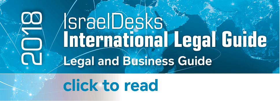 IsraelDesks International Legal Guide 2018