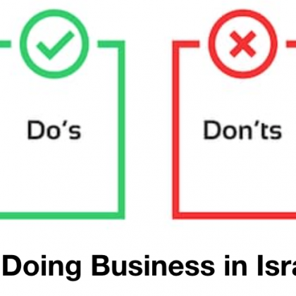 The Do's and Don'ts of Doing Business in Israel