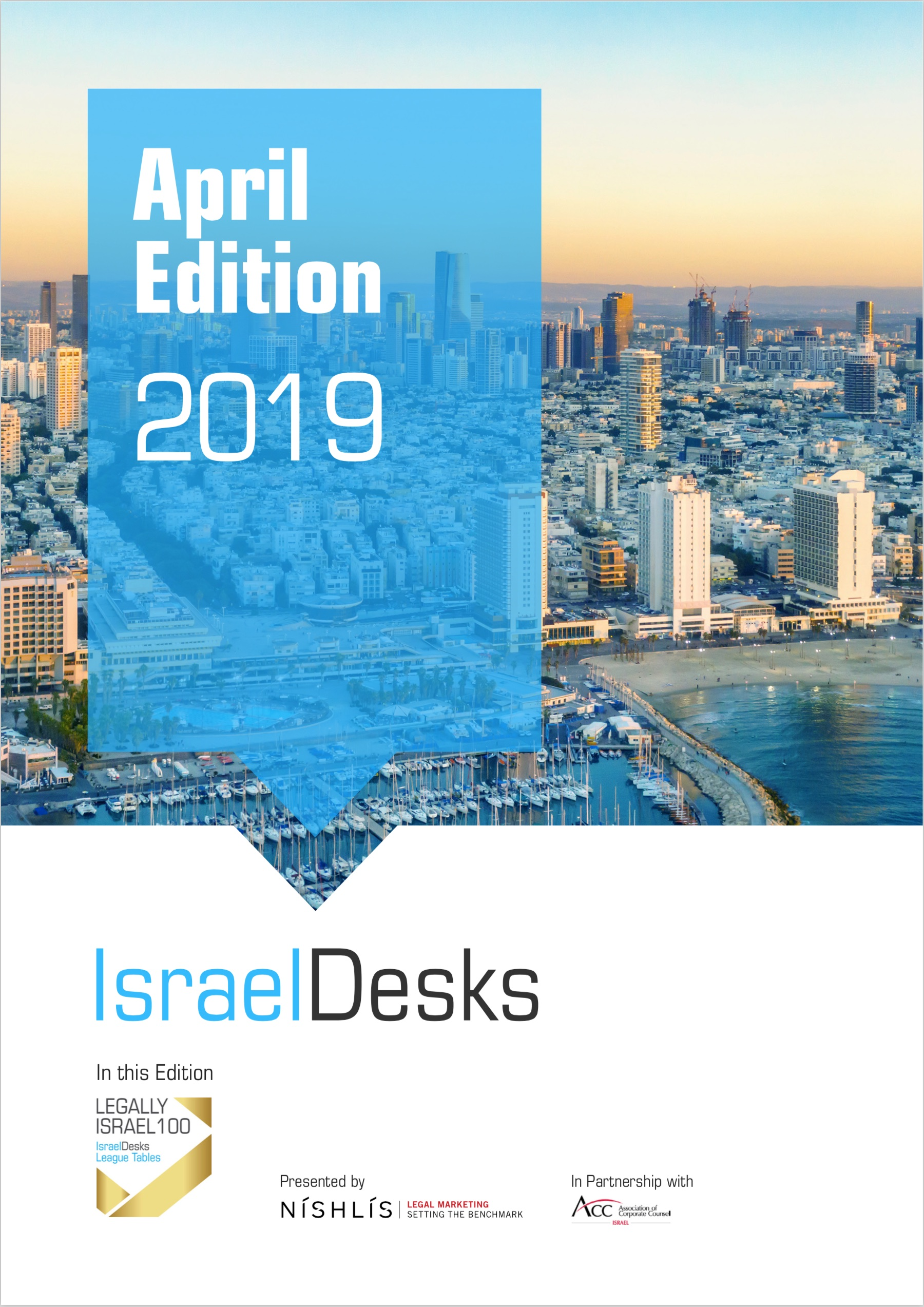 IsraelDesks Magazine – April 2019 Edition
