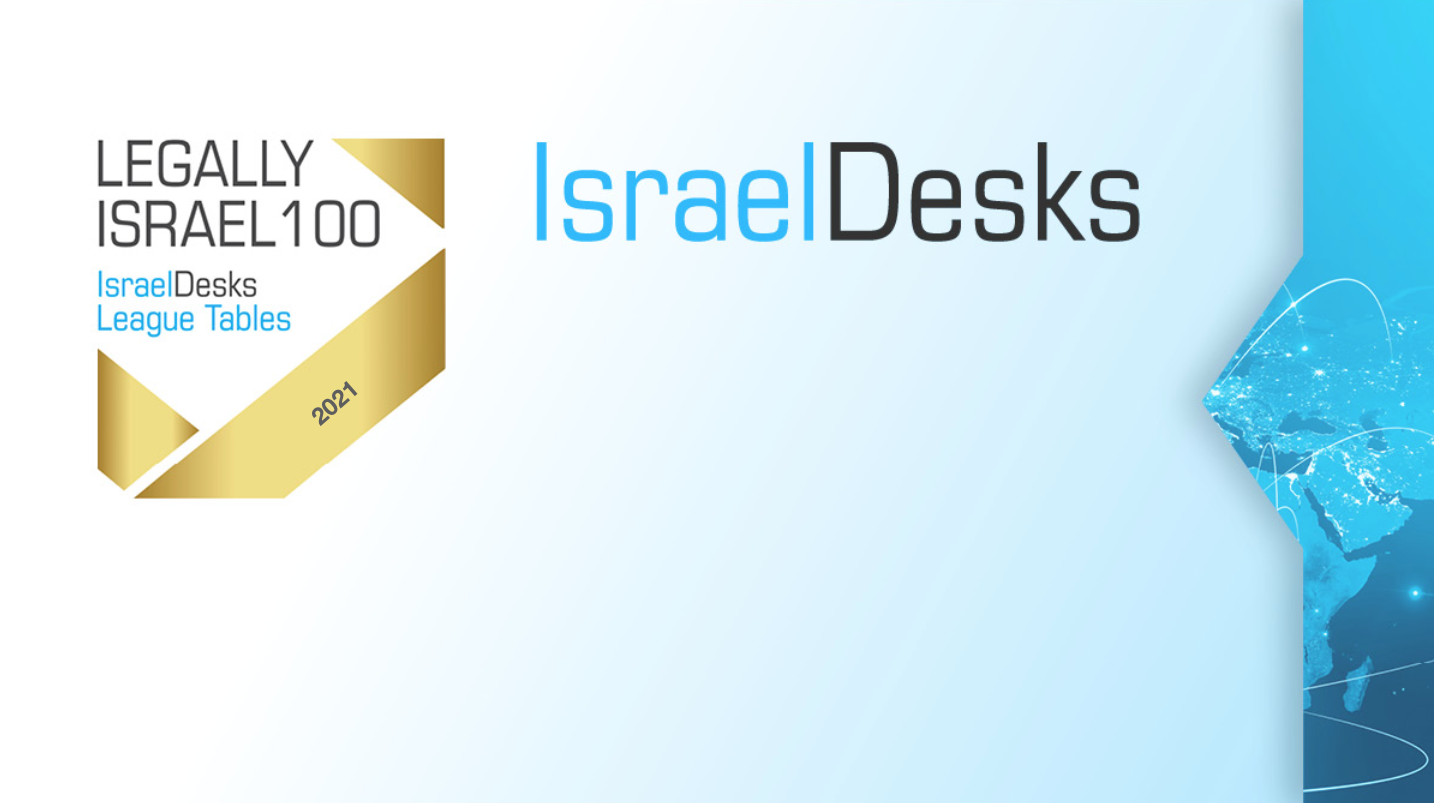 Legally Israel 100 – IsraelDesks League Tables