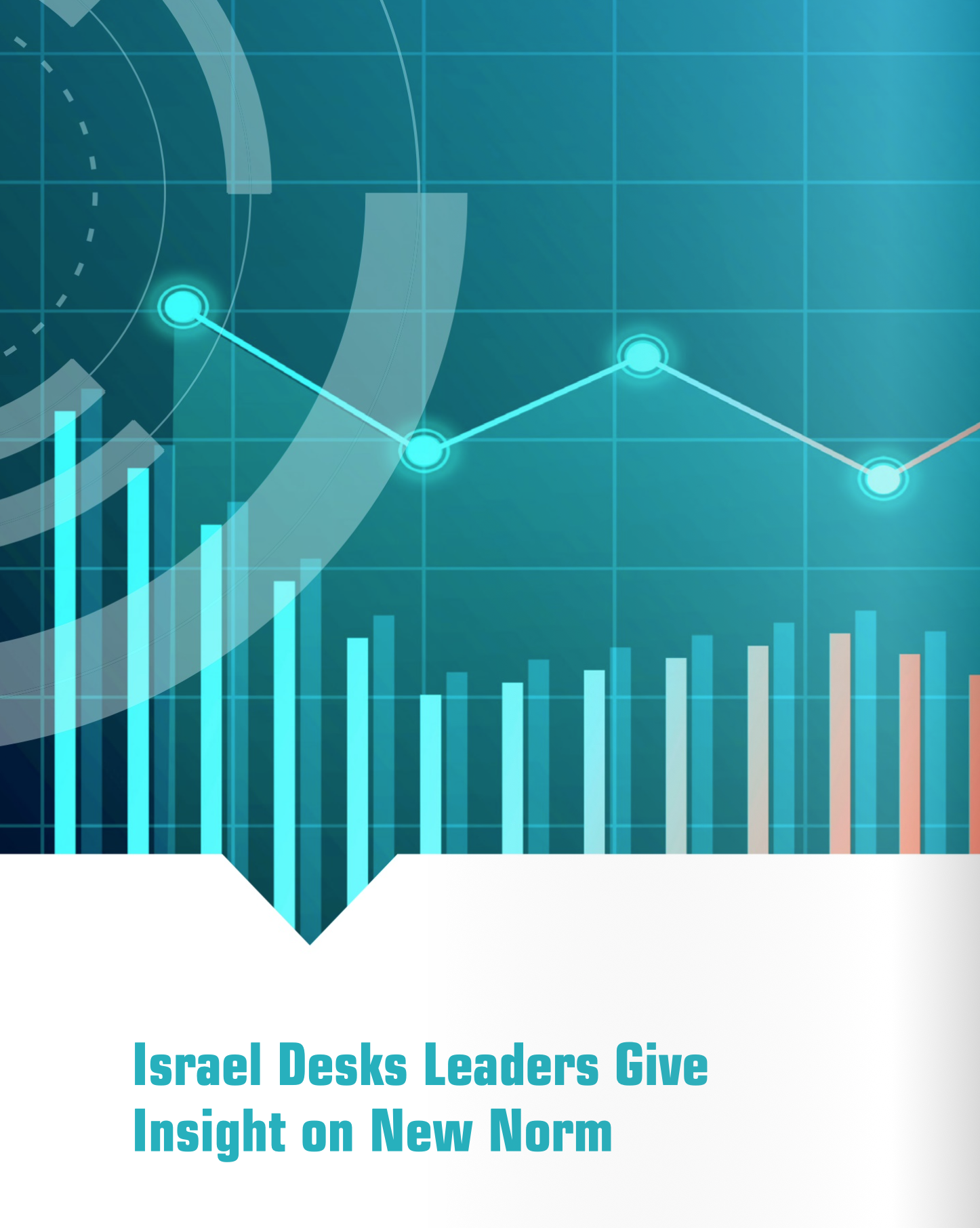 Israel Desks Leaders Give Insight on New Norm